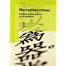 Narrativas chinas: Ficciones y otras formas de no-literatura (Manuales)