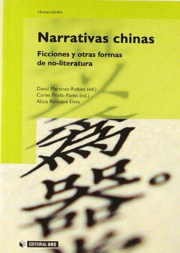 Narrativas chinas: Ficciones y otras formas de no-literatura (Manuales) por David Martínez Robles