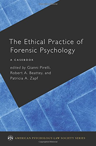 The Ethical Practice of Forensic Psychology (American Psychology-Law Society)