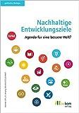 Nachhaltige Entwicklungsziele: Agenda für eine bessere Welt? (Politische Ökologie)