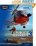 BTEC Level 3 National Public Services...