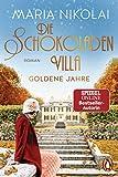 Die Schokoladenvilla - Goldene Jahre: Roman: 2