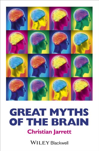 Great Myths of the Brain (Great Myths of Psychology) por Christian Jarrett