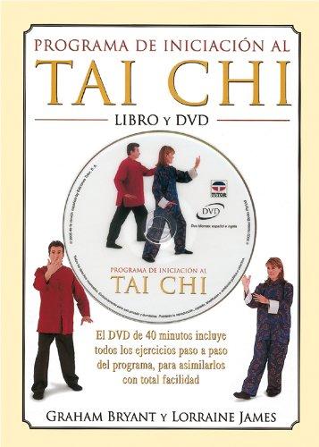 Programa de Iniciación Al Tai Chi - Libro y DVD por Graham Bryant