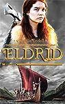 Eldrid, tome 1 par Endell