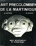 Art Précolombien de la Martinique -