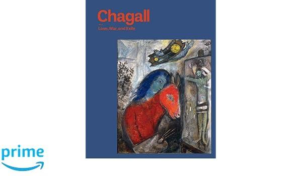 Chagall Love War And Exile Amazoncouk Susan Tumarkin Goodman Kenneth Silver 9780300187342 Books