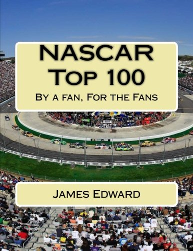 nascar-top-100-by-a-fan-for-the-fans