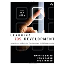 Learning iOS Development: A Hands-on Guide to the Fundamentals of iOS Programming by Maurice Sharp (2013-11-23)