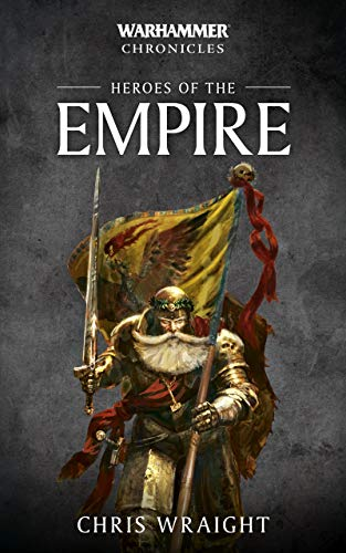 Heroes of the Empire (Warhammer Chronicles) (English Edition ...