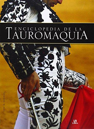 Enciclopedia De La Tauromaquia (Grandes Temas) por José María Esteban Bermudez