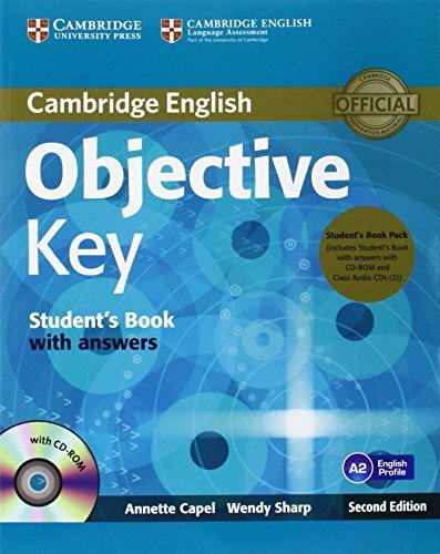 Objective Key Student's Book Pack (Student's Book with Answers with CD-ROM and Class Audio CDs(2)) 2nd edition by Capel, Annette, Sharp, Wendy (2012) Paperback