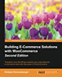 Building E-Commerce Solutions with Wo...