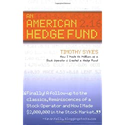 An American Hedge Fund; How I Made $2 Million as a Stock Market Operator & Created a Hedge Fund