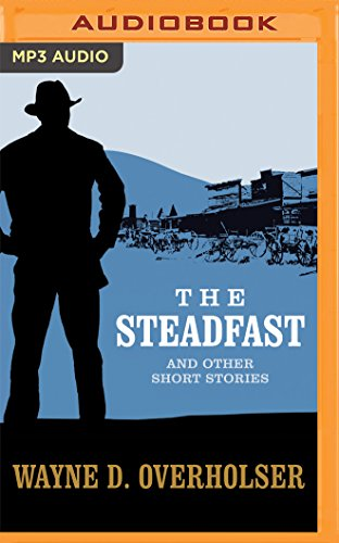The Steadfast and Other Short Stories
