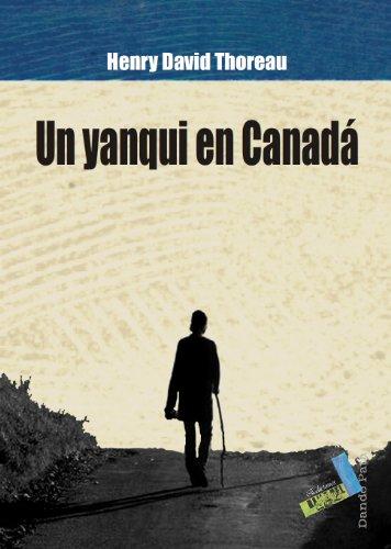 Un yanqui en Canadá por Henry David Thoreau