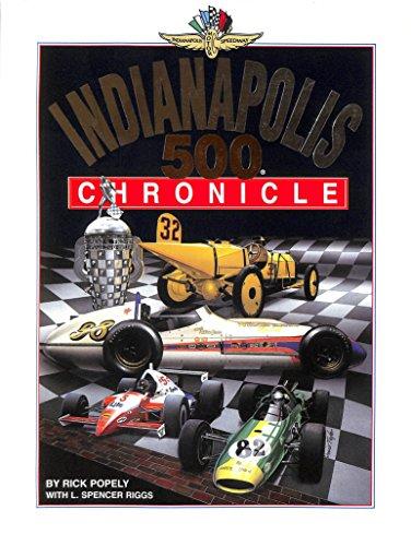 Indianapolis 500 Chronicle por Rick Popely