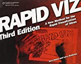 Rapid Viz: A New Method for the Rapid Visualitzation of Ideas by Kurt Hanks (2006-03-01)
