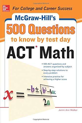 500 ACT Math Questions to Know by Test Day (Test Prep)