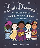 Best American Girl Little Girl In The Worlds - Little Dreamers: Visionary Women Around the World Review