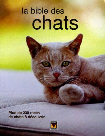 La bible des chats par (Broché)