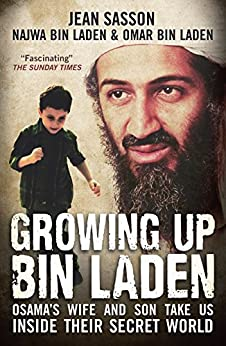 Growing Up Bin Laden by [Sasson, Jean]