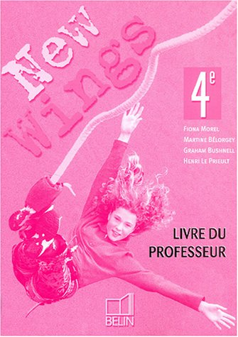 New wings 4e : Livre du professeur