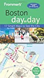 Frommer's Boston day by day (Frommer's Day by Day)