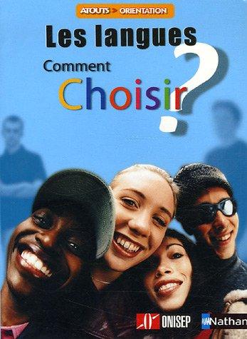 Les langues : Comment choisir ?
