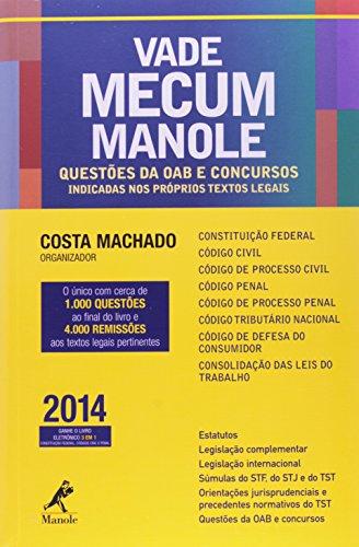 Vade Mecum Manole. Questões de OAB e Concursos Indicadas nos Próprios Textos Legais