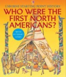Who Were the First North Americans? (Usborne Starting Point History)