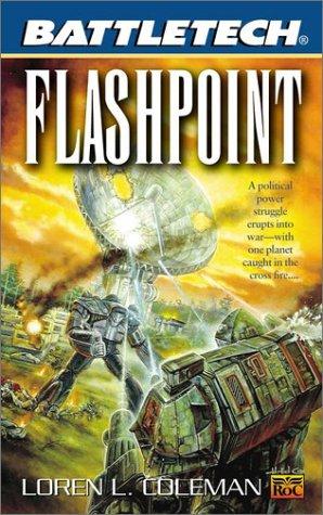 Flashpoint (Battletech, 50) por Loren L. Coleman