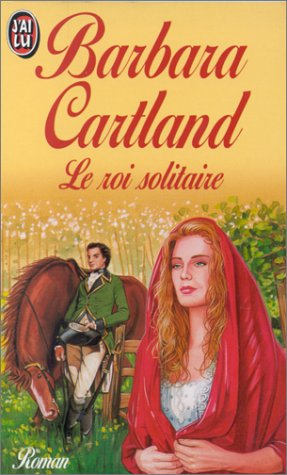 Le roi solitaire par Barbara Cartland