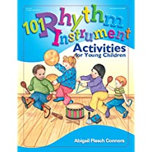 101 Rhythm Instrument Activities for Young Children (English Edition)
