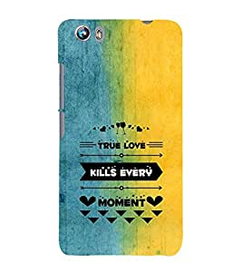 EPICCASE true love kills every moment Mobile Back Case Cover For Micromax Canvas Fire 4 A107 (Designer Case)