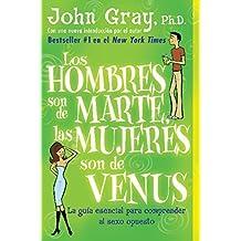 Los hombres son de Marte, las mujeres son de Venus by John Gray (2004-01-06)