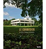 [(Le Corbusier: An Atlas of Modern Landscapes )] [Author: Jean-Louis Cohen] [Jul-2013]