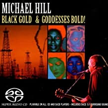 Black Gold and Godesses