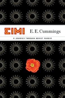 EIMI: A Journey Through Soviet Russia by [Cummings, E. E.]