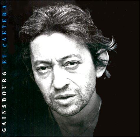 Gainsbourg et caetera par Gilles Verlant, Isabelle Salmon