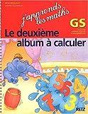 Image de J'apprends les maths, GS : Le deuxième album à calculer