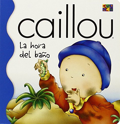 La Hora del Bano (Bath Time) (Caillou Osa Menor (Caillou Little Dipper Series))
