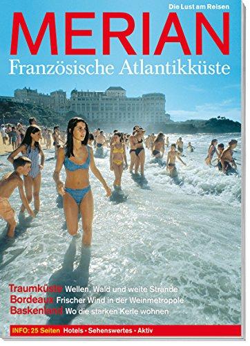 MERIAN Französische Atlantikküste (MERIAN Hefte)