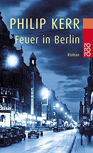 Buchseite und Rezensionen zu 'Feuer in Berlin: Die Berlin-Trilogie (Bernie Gunther ermittelt, Band 1)' von Philip Kerr