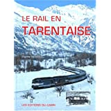 Le rail en Tarentaise