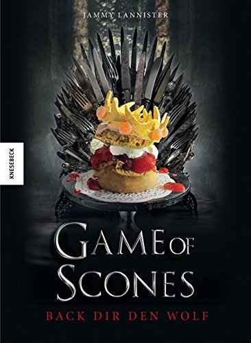 Game of Scones: Das witzige Backbuch zur Kultserie Game of Thrones (Weiße Creme Gesicht Malen)