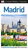 Madrid DK. Eyewitness Travel Guide