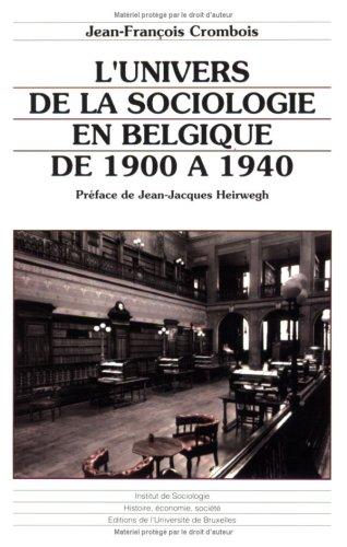 L'univers de la sociologie en Belgique de 1900 à 1940
