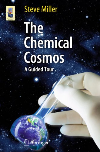 The Chemical Cosmos: A Guided Tour (Astronomers' Universe Book 3) (English Edition)