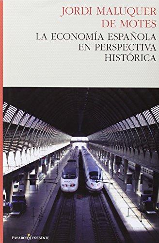 La Economía Española En Perspectiva Histórica